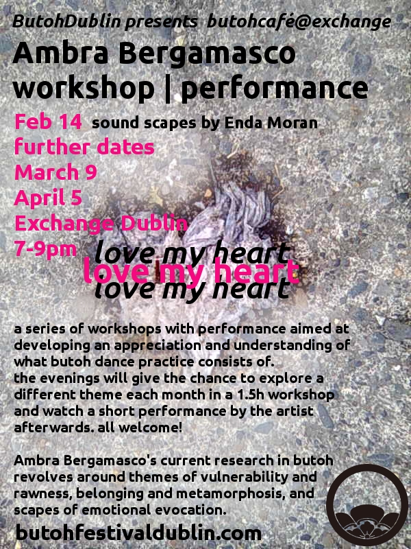 Monthly series of Workshops and Performance: butohcafé!